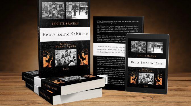"""heute vor 100 Jahren – Leseprobe aus """"Heute keine Schüsse"""""""
